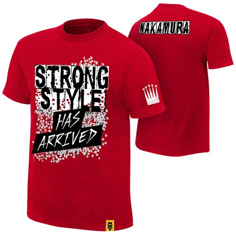 t shirts shinsuke nakamura quot strong style has arrived quot authentic t shirt europe