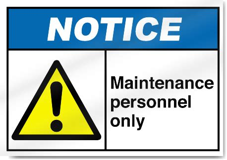 7 Signs You Are A High Maintenance by Maintenance Personnel Only Notice Signs Signstoyou