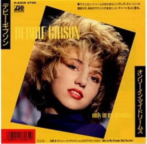 only in dreams debbie gibson only in my dreams japanese promo 7 quot vinyl