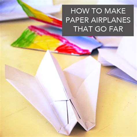 How To Make A Paper Airplane Go Far - how to make paper airplanes that go far tinkerlab