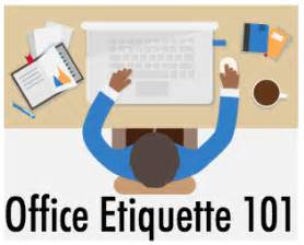 Office Etiquette Quotes About Office Etiquette Quotesgram