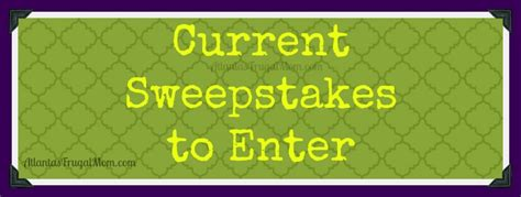 Current Sweepstakes - september 2013 archives atlantas frugal mom