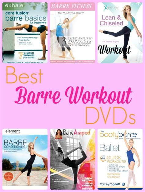 the best barre workout dvds available on