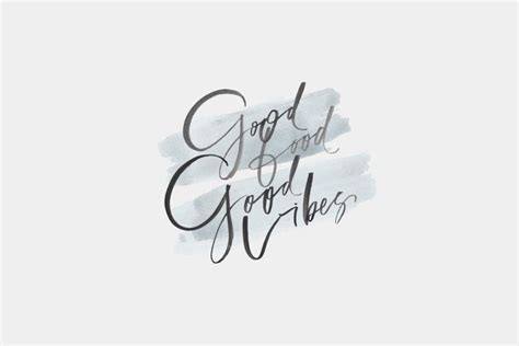 good vibes  wallpapers wallpapertag