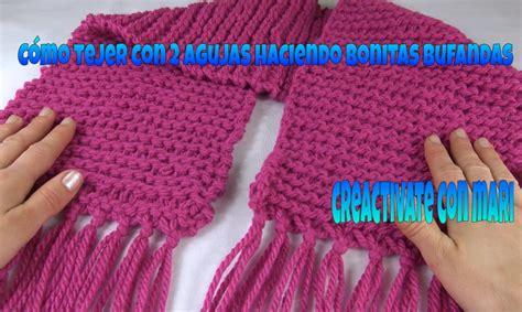 como tejer bufandas con agujas aprende a tejer con dos agujas haciendo una bonita bufanda