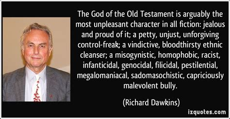 god the most unpleasant the god of the old testament is arguably the most unpleasant character in all fiction jealous