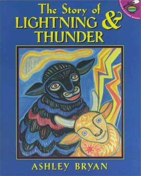 thunder books the story of lightning thunder by bryan reviews