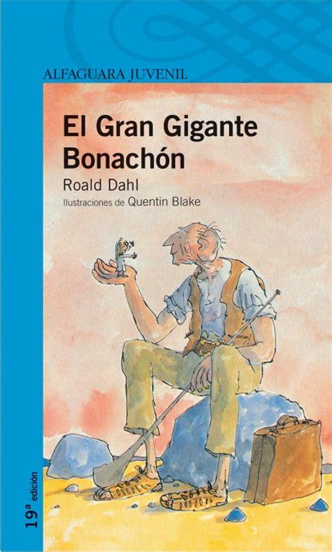 el gran gigante bonachn 8420483095 biblioteca ceip la senda el gran gigante bonach 243 n de roald dahl