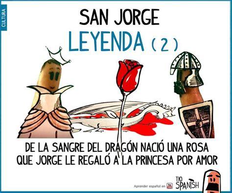libro san jorge y el 13 best images about fiestas 3 sant jordi on spanish festivals and st georges day