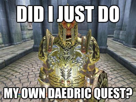 Meme Quest - did i just do my own daedric quest chion of cyrodill