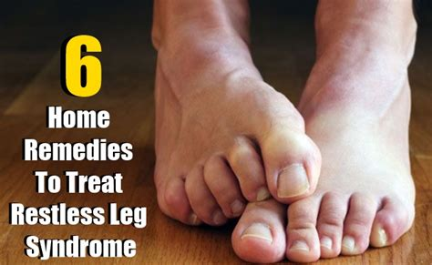 6 home remedies to treat restless leg diy