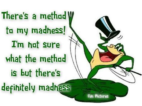 the madness of method method in the madness talk of the town
