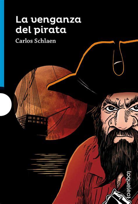la venganza del profesor 8469833693 la venganza del pirata