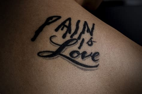 pain is love there are many different ways you can