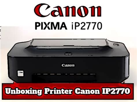 reset canon ip2770 youtube unboxing printer canon ip2770 youtube
