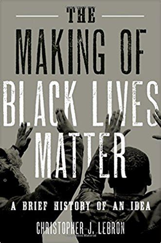 absolute the history of an idea books book review the of black lives matter a brief