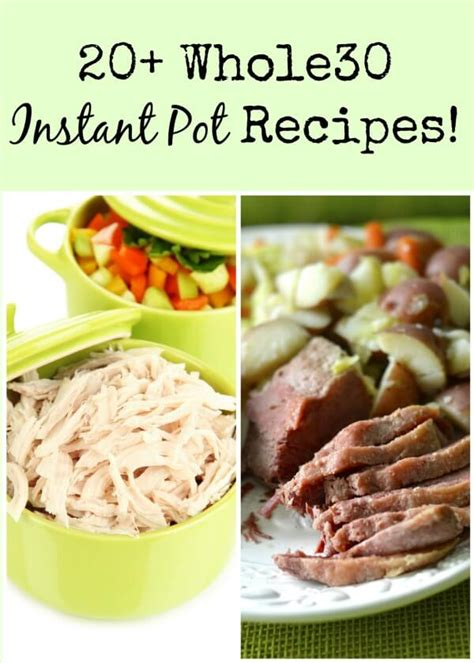 20 whole30 instant pot recipes made