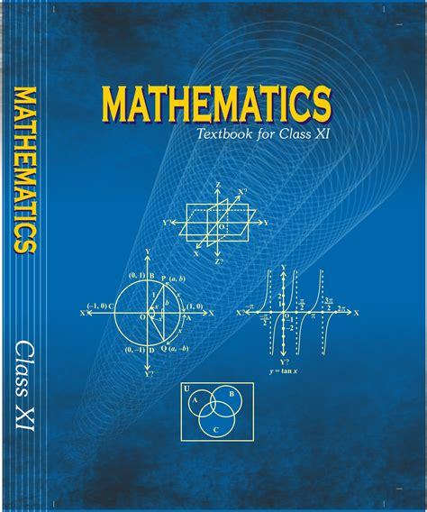 pictures of math books ncert cbse book class 11 mathematics mathematics