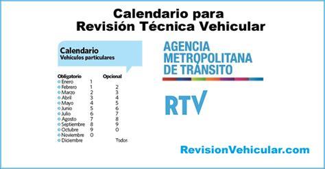 Calendario Revision Tecnica Amt Quito Calendario Revisi 243 N T 233 Cnica Vehicular 2017