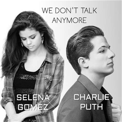 charlie puth we don t talk anymore best song lyrics a z
