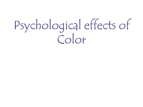 psychological effects of color psychological effects of color ppt video online download