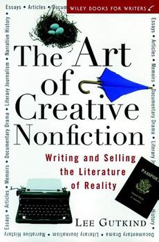 creative nonfiction researching and crafting stories of real second edition books craft creative nonfiction