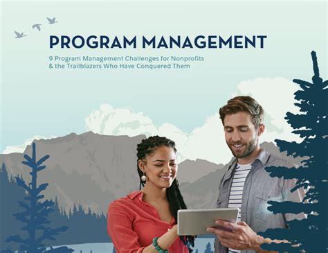 program management challenges 9 program management challenges for nonprofits ebook