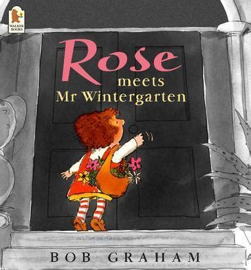 Themes In Rose Meets Mr Wintergarten | rose meets mr wintergarten by bob graham 183 readings com au