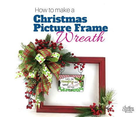 how to make a christmas picture frame wreath