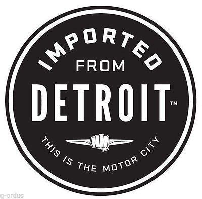 chrysler made in detroit new chrysler imported from detroit 3 inch sticker