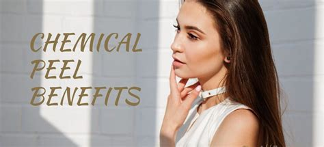 light chemical peel benefits chemical peel benefits fountain of youth