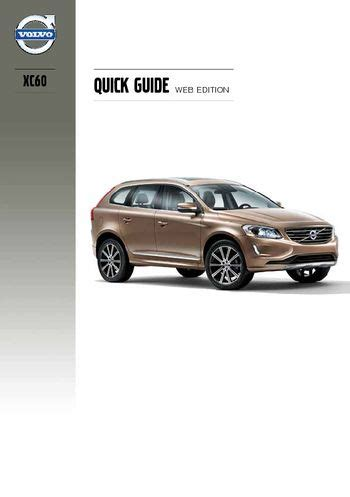 download car manuals 2010 volvo xc60 user handbook download 2014 volvo xc60 quick guide pdf manual 16 pages