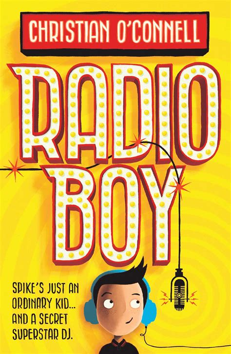 radio boy dj christian o connell s first kids book harpercollins uk