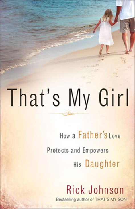 loving your partner without losing your self ebook that s my girl how a father s love protects and empowers