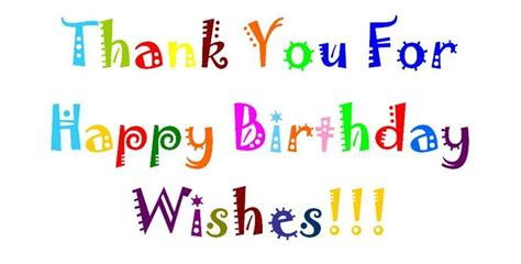 Thanks For Wishing Birthday Quotes Thank You Message Quotes Greetings For Birthday Wishes