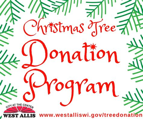 christmas tree donation west allis wi official website tree donation program