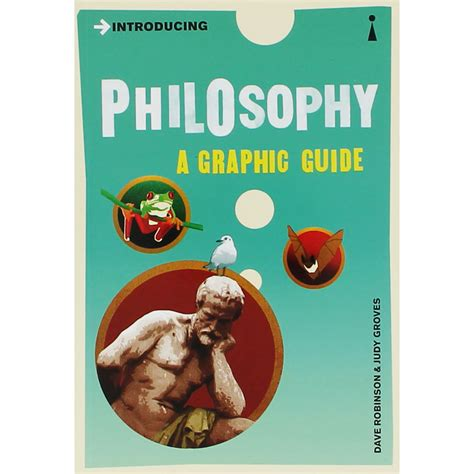 reference books philosophy introducing philosophy a graphic guide by dave robinson