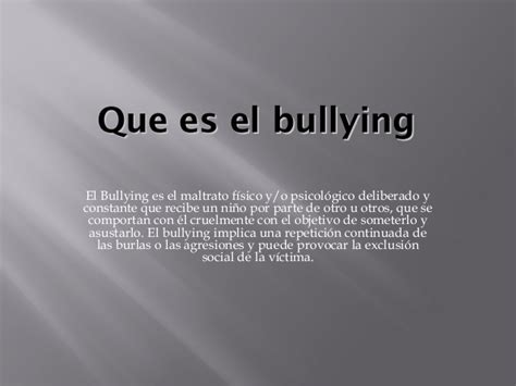 que es que es el bullying