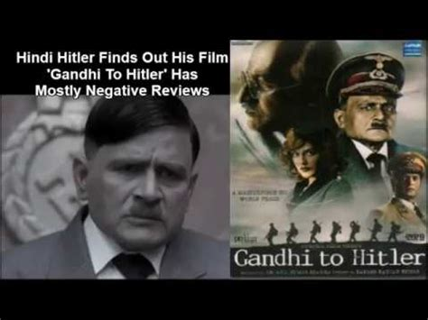hitler biography in hindi movie hindi hitler finds out his film gandhi to hitler has