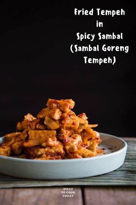 sambal goreng tempeh fried tempeh  spicy sambal