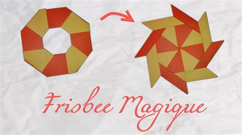 How To Make A Origami Frisbee - origami un frisbee magique a magic frisbee