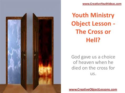 Or Youth Lesson Youth Ministry Object Lesson The Cross Or Hell