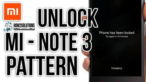 redmi note 4g pattern unlock 2017 redmi note 3 how to unlock pattern lock password
