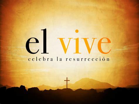 imagenes de jesus esta vivo serm 211 n evidencias hist 211 ricas de la resurrecci 211 n pascua