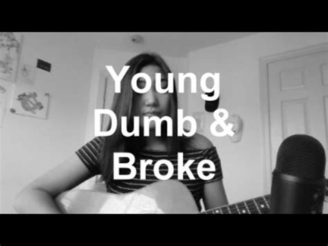 download mp3 young dumb and broke 2 38mb download now young dumb broke khalid cover