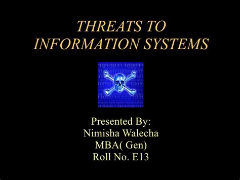 Mba Information Systems Opportunities by Threats To An Information System