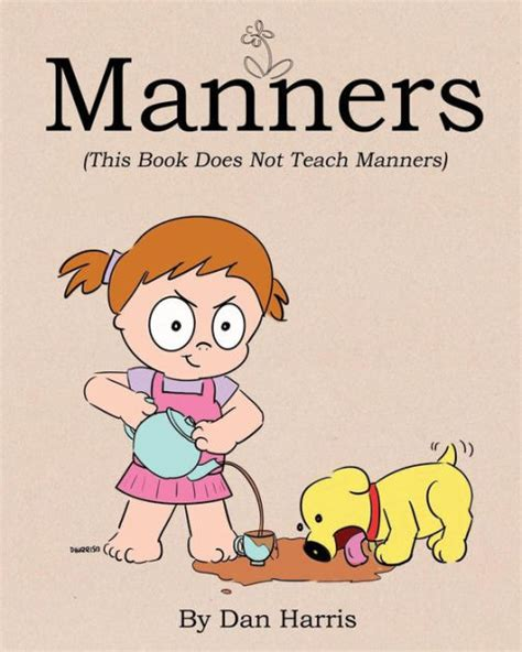 libro manners manners this book does not teach manners by dan harris paperback barnes noble 174