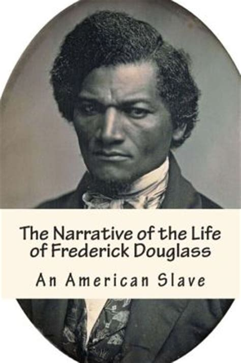 narrative of the of frederick douglass an american written by himself books the narrative of the of frederick douglass an