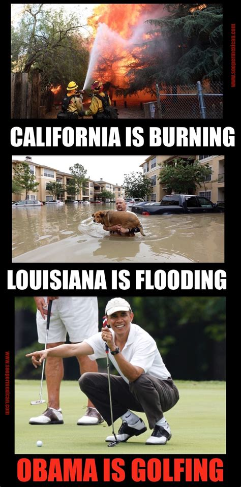 Louisiana Meme - lousiana floods california burns this meme answers