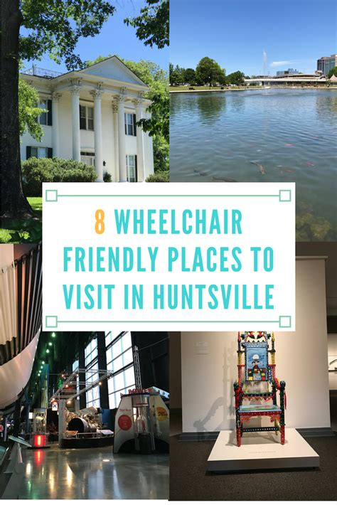 friendly places 8 wheelchair friendly places to visit in huntsville spin the globe